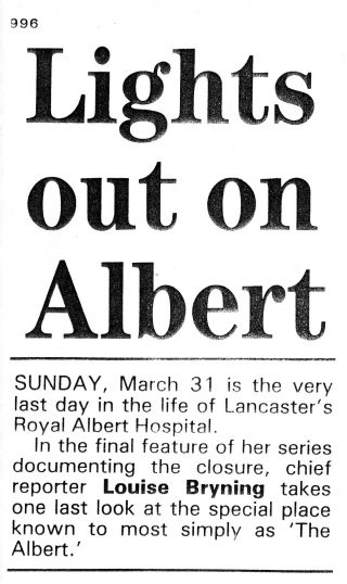 Lancaster Guardian headlines in the week before the Royal Albert closed on March 31st 1996.